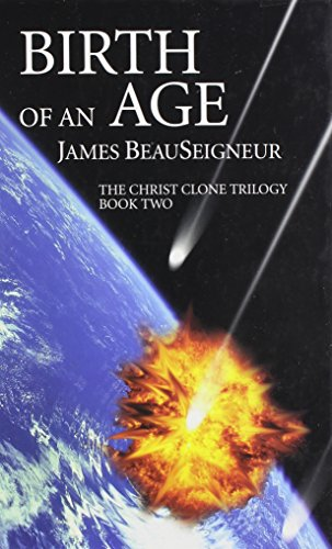 9780786259731: Birth of an Age (The Christ Clone Trilogy, Book Two)
