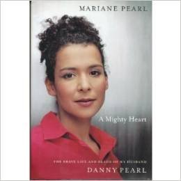 9780786259748: A Mighty Heart: The Brave Life and Death of My Husband, Danny Pearl