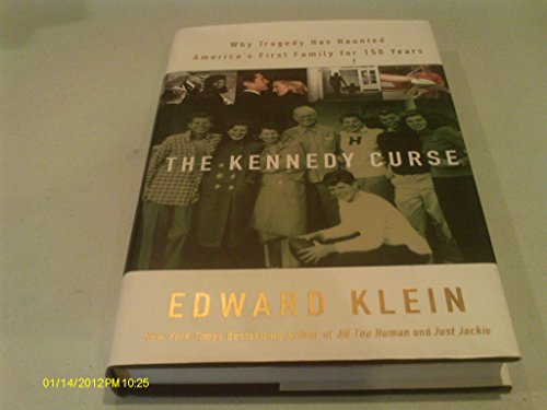 9780786259816: The Kennedy Curse: Why Tragedy Has Haunted America's First Family For 150 Years