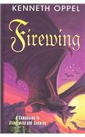 9780786259861: Firewing: A Companion to Silverwing and Sunwing