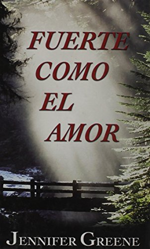 Fuerte Como El Amor (Spanish Edition): Greene, Jennifer