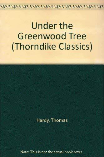 9780786260072: Under the Greenwood Tree