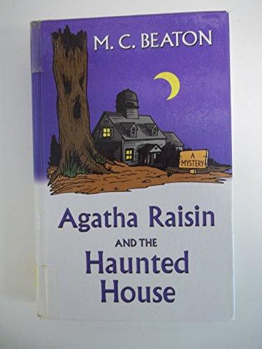 9780786260133: Agatha Raisin and the Haunted House (Agatha Raisin Mysteries, No. 14)