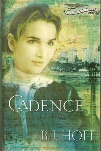 9780786260232: Cadence (The American Anthem Series #2)