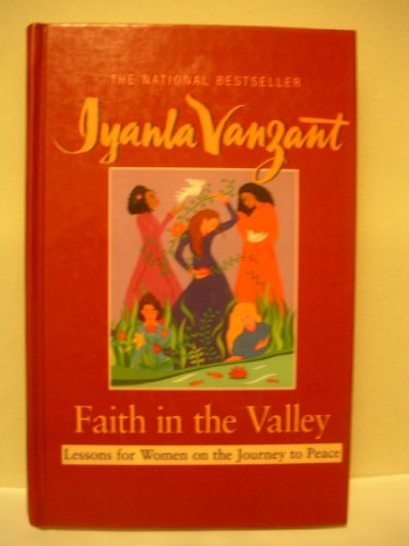 9780786260256: Faith in the Valley: Lessons for Women on the Journey Toward Peace