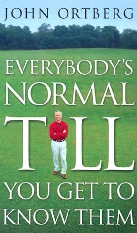 9780786260263: Everybody's Normal Till You Get to Know Them (Thorndike Press Large Print Christian Living Series)