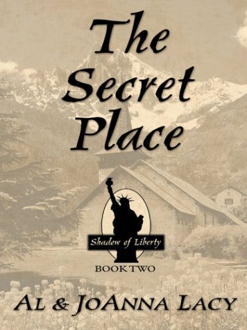 9780786260300: The Secret Place (Shadow of Liberty Series #2)