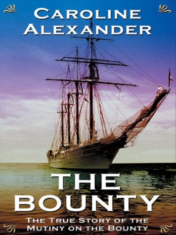 9780786260546: The Bounty: The True Story of the Mutiny on the Bounty (Thorndike Core)