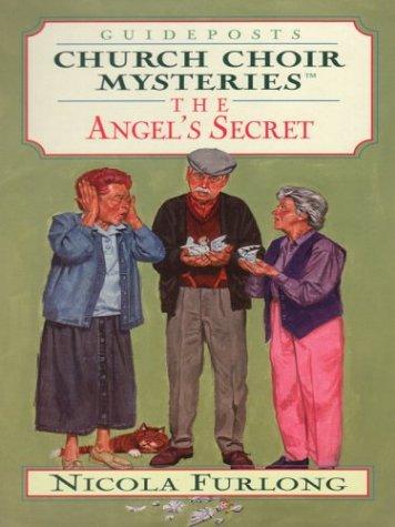 The Angel's Secret (Church Choir Mysteries #11): Nicola Furlong