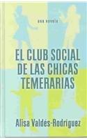 9780786260652: El club social de las chicas temerarias (Thorndike Spanish)