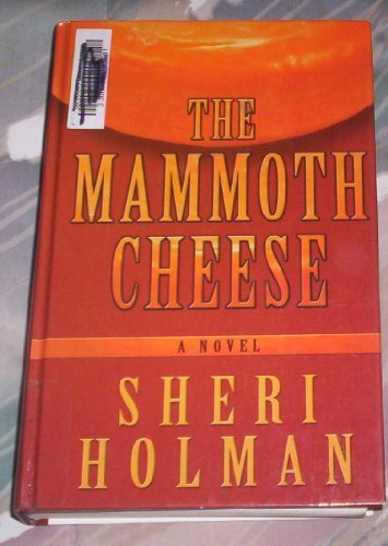 9780786260669: The Mammoth Cheese