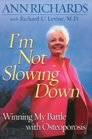 9780786260676: I'm Not Slowing Down: Winning My Battle With Osteoporosis