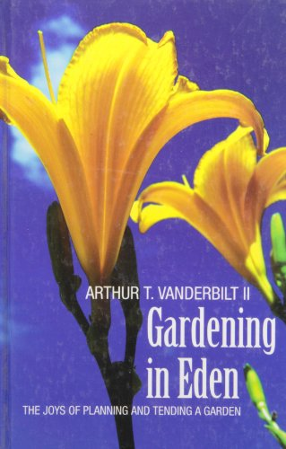 9780786260706: Gardening in Eden: The Joys of Planning and Tending a Garden