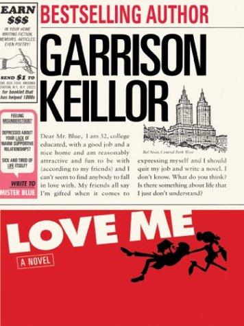 Love Me: Garrison Keillor