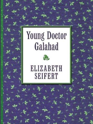 9780786260911: Young Doctor Galahad