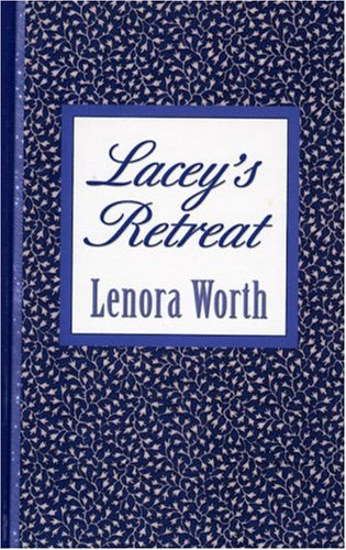 Lacey's Retreat (Thorndike Gentle Romance): Worth, Lenora