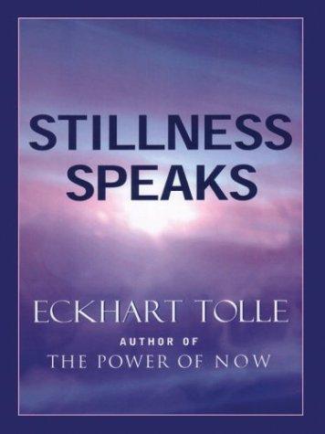 9780786261109: Stillness Speaks