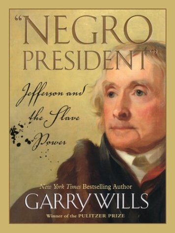 9780786261192: Negro President: Jefferson and the Slave Power
