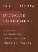 9780786261314: Ultimate Punishment: A Lawyer's Reflections on Dealing With the Death Penalty (Thorndike Press Large Print Core Series)