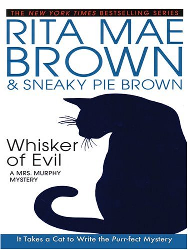 9780786261604: Whisker of Evil: A Mrs. Murphy Mystery (Basic)