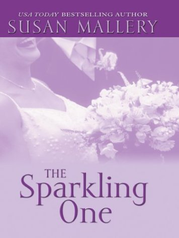 9780786261710: The Sparkling One (The Marcelli Sisters of Pleasure Road, Book 1)