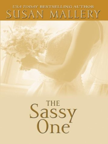 9780786261758: The Sassy One (The Marcelli Sisters of Pleasure Road, Book 2)