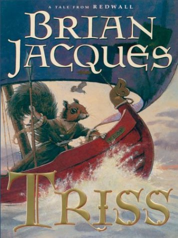 9780786262076: The Literacy Bridge - Large Print - Triss: A Tale from Redwall