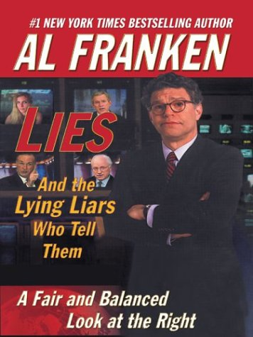 9780786262090: Lies (and the Lying Liars Who Tell Them): A Fair and Balanced Look at the Right (Thorndike Nonfiction)