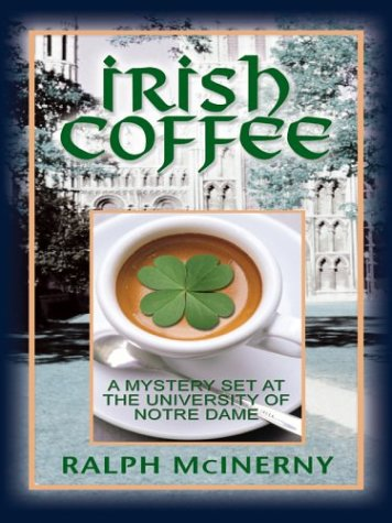 9780786262274: Irish Coffee: A Mystery Set At The University of Notre Dame