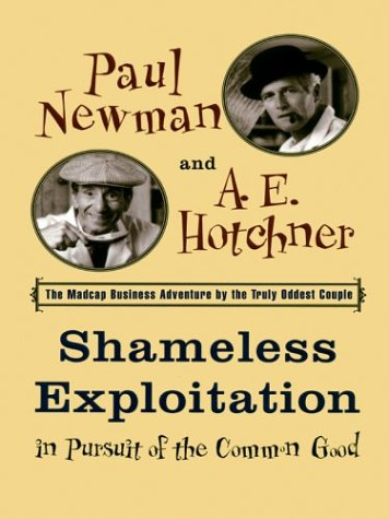 9780786262304: Shameless Exploitation in Pursuit of the Common Good (Thorndike Press Large Print Americana Series)