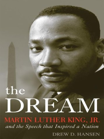 9780786262328: The Dream: Martin Luther King, JR., and the Speech That Inspired a Nation (Thorndike American History)