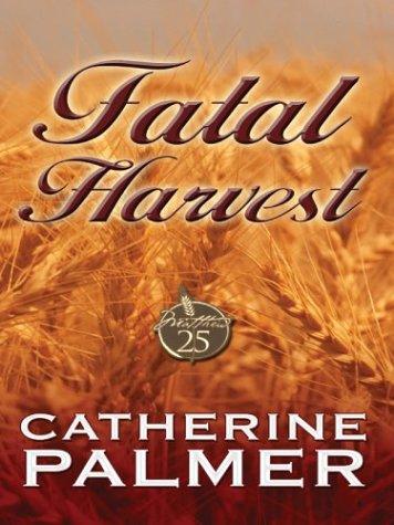 9780786262595: Fatal Harvest (Fatal Harvest Series #1)