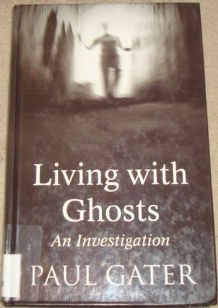 9780786262656: Thorndike Buckinghams - Large Print - Living with Ghosts: An Investigation