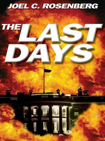 9780786262724: The Last Days (Political Thrillers Series #2)