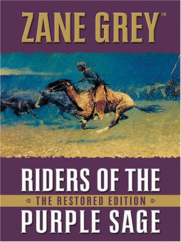 9780786262755: Riders of the Purple Sage