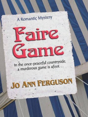 9780786262946: Faire Game