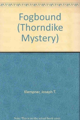 Fogbound: Joseph T. Klempner