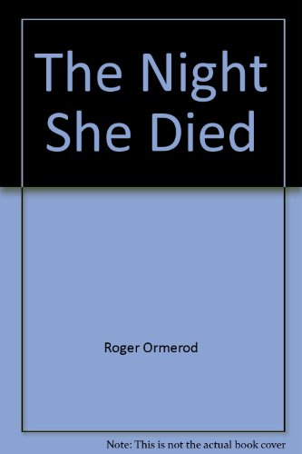 9780786263066: The Night She Died