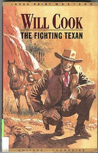 The Fighting Texan: Will Cook