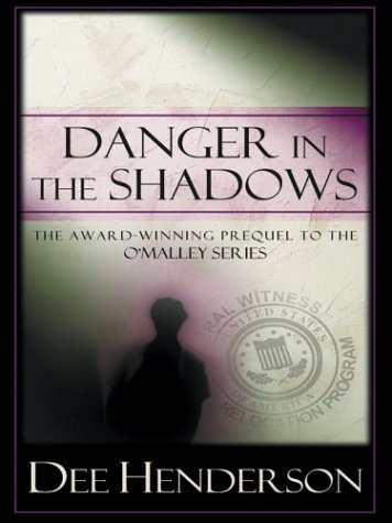 9780786263127: Danger in the Shadows (Prequel to the O'Malley Series)