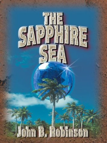 9780786263486: The Sapphire Sea (Thorndike Adventure)