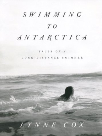 9780786264216: Swimming to Antarctica: Tales of a Long-distance Swimmer (Thorndike Biography)