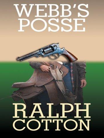Webb's Posse: Cotton, Ralph