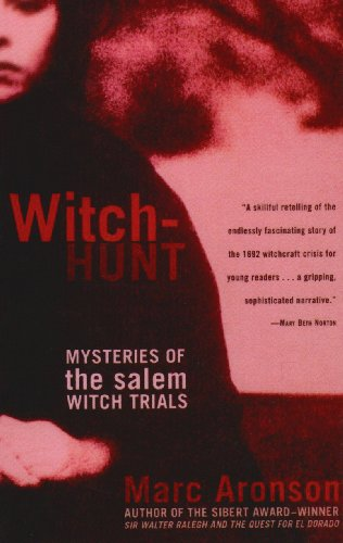 Witch-Hunt: Mysteries of the Salem Witch Trials (The Literacy Bridge - Large Print) (078626442X) by Marc Aronson