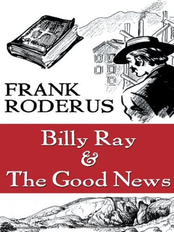 9780786264490: Billy Ray & the Good News