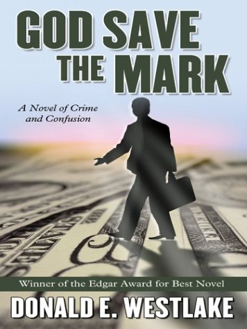 9780786264650: God Save the Mark: A Novel of Crime and Confusion