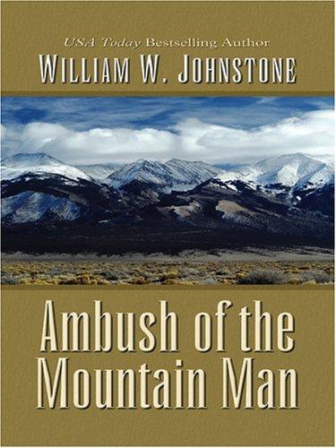 9780786264698: Ambush of the Mountain Man