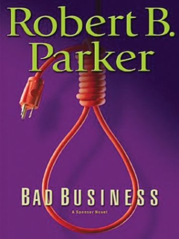 9780786264780: Bad Business