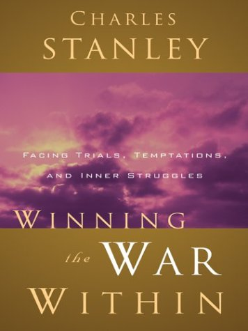 Winning The War Within (9780786264865) by Charles Stanley