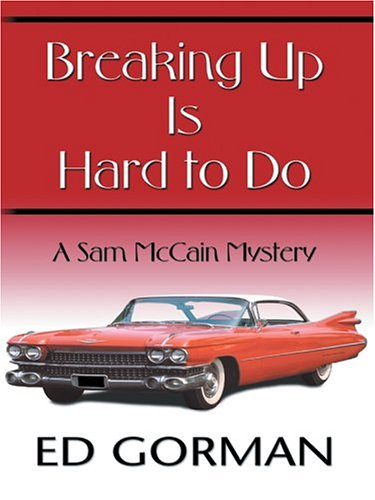 9780786264988: Breaking Up Is Hard to Do: A Sam McCain Mystery (Thorndike Press Large Print Mystery Series)
